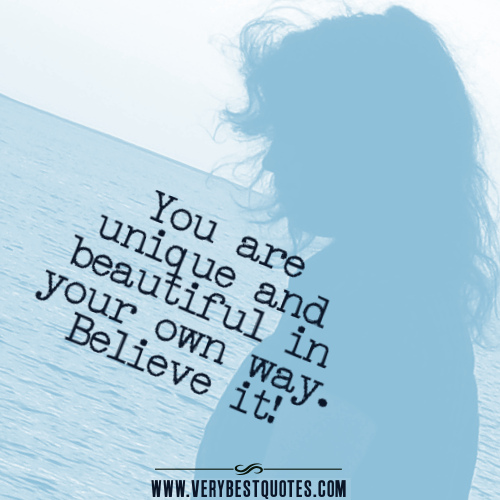 you-are-unique-and-beautiful-in-your-own-way-quotes